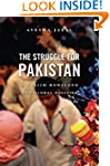 The Struggle for Pakistan: A Muslim H...