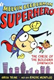 Melvin Beederman, Superhero, in the Curse of the Bologna Sandwich: Curse of the Bologna Sandwich (Melvin Beederman Superhero)