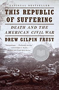 "Cover of ""This Republic of Suffering: Dea..."