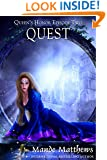 Quest: Tales of Lady Guinevere: #2, a Paranormal Romance Adventure in Medieval Fantasy Times (Queen's Honor, Tales of Lady Guinevere)