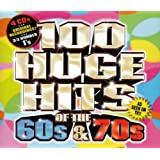 100 Huge Hits of the 60s & 70sby Various Artists