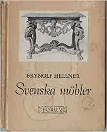 Svenska mobler swedish furniture brynolf hellner books Swedish home furniture amazon