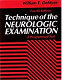img - for Technique of the Neurologic Examination: A Programmed Text by William E., M.D. Demyer (1993-09-01) book / textbook / text book