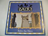 img - for Balto The Hero! book / textbook / text book