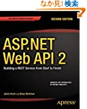 Asp.net Web Api 2: Building a Rest Service from Start to Finish