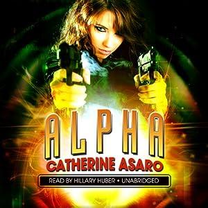 Alpha | [Catherine Asaro]