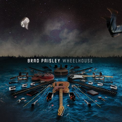 Brad Paisley - Wheelhouse (Deluxe Version) (Limited Edition) - Zortam Music