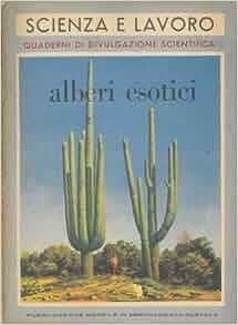 Alberi esotici.: TOMASELLI Ruggero -: Amazon.com: Books