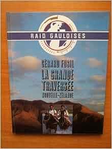 , Nouvelle-Zélande: Gérard Fusil: 9782908242010: Amazon.com: Books