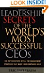 Leadership Secrets of the World's Mos...