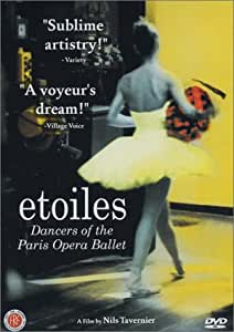 Etoiles - Dancers of the Paris Opera Ballet