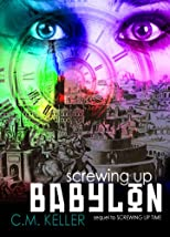 Screwing Up Babylon (The Screwing Up Time Series)