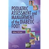 Podiatric Assessment and Management of the Diabetic Foot, 1eby Alethea VM Foster...