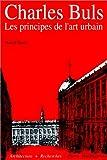 echange, troc Marcel Smets - Charles Buls: Les principes de l'art urbain