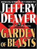 Garden of Beasts: A Novel of Berlin 1936 (Wheeler Hardcover)