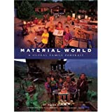 Material World: A Global Family Portrait ~ Charles C. Mann