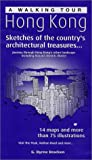 img - for A Walking Tour of Hong Kong: Sketches of the Country's Architectural Treasures book / textbook / text book