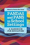 img - for PANDAS and PANS in School Settings: A Handbook for Educators book / textbook / text book