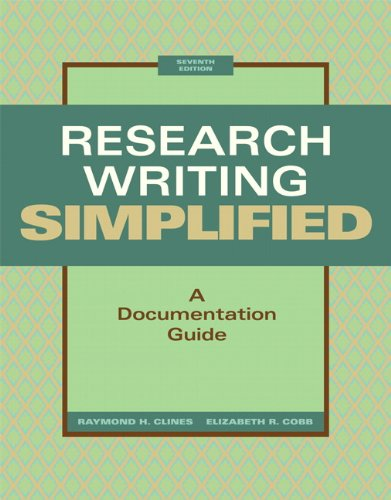 Research Writing Simplified: A Documentation Guide (7th...