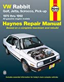 VW Rabbit, Golf, Jetta, Scirocco, Pick-Up: 1975 thru 1992- All Gasoline Engine Models (Hayes Automotive Repair Manual)