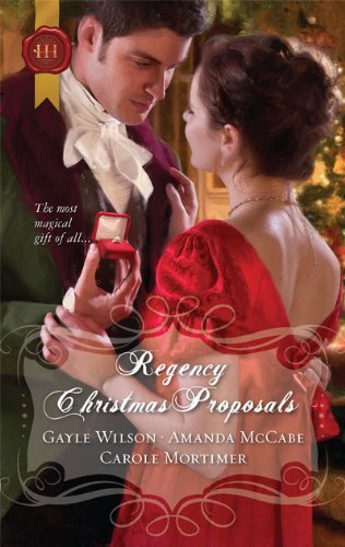 Image of Regency Christmas Proposals: The Soldier's Christmas Miracle\Snowbound and Seduced\Christmas at Mulberry Hall