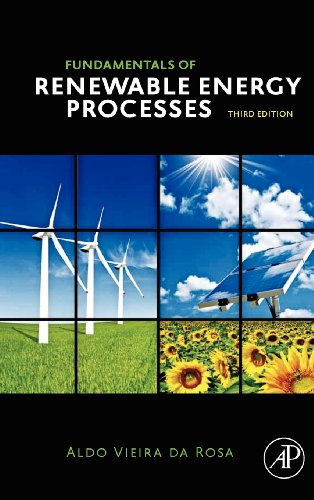 Fundamentals of Renewable Energy Processes, Third