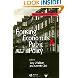 Housing Economics and Public Policy (Real Estate Issues)