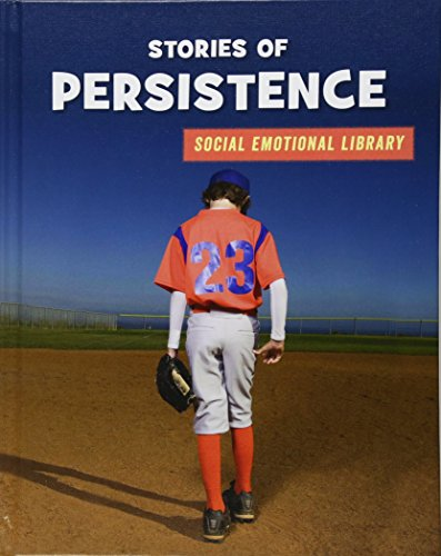 Image for Stories of Persistence (21st Century Skills Library: Social Emotional Library)
