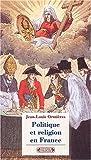 echange, troc Jean-Louis Ormières - Politique et religion