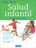 img - for Guia de La Salud Infantil (Spanish Edition) book / textbook / text book