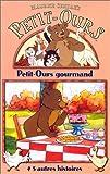 echange, troc Petit-Ours : Petit-Ours gourmand [VHS]