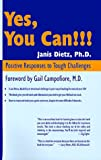 echange, troc Janis Dietz - Yes, You Can!: Positive Responses to Tough Challenges