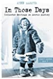 In Those Days: Collected Writings on Arctic History: Inuit Lives