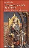 echange, troc Claude Wenzler - Mémento des rois de France
