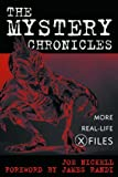 The Mystery Chronicles: More Real-Life X-Files (0813123186) by Nickell, Joe