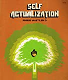 img - for Self-actualization: A guide to happiness and self-determination book / textbook / text book