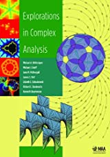 Explorations in Complex Analysis