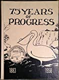 img - for 75 Years of Progress 1993-1958: Pelican Rapids Diamond Jubilee, June 22-23-24 book / textbook / text book