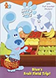 Blue's Fruit Field Trip! (Blue's Clues) (0307105067) by Stone, Jon