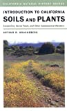 img - for By Arthur R. Kruckeberg - Introduction to California Soils and Plants: Serpentine, Vernal Pools, and Other Geobotanical Wonders: 1st (first) Edition book / textbook / text book