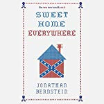 Sweet Home Everywhere: The Life and Times of an Unlikely Rock and Roll Anthem | Jonathan Bernstein,The New New South (Editor)