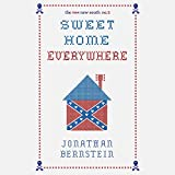 Sweet Home Everywhere: The Life and Times of an Unlikely Rock and Roll Anthem