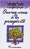 Ouvrez-vous à la prospérité (French Edition) (289225289X) by Catherine Ponder