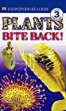Plants Bite Back! (Turtleback School & Library Binding Edition) (DK Readers: Level 3 (Pb)) (0613221893) by Platt, Richard