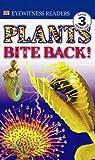 Plants Bite Back! (Turtleback School & Library Binding Edition) (DK Readers: Level 3 (Pb)) (0613221893) by Platt, Richard