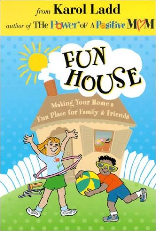 Fun House, Ladd, Karol