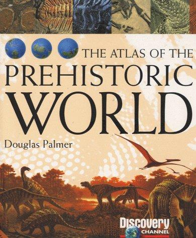 The Atlas of the Prehistoric World