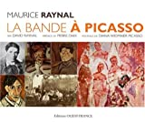La Bande à Picasso (French Edition)