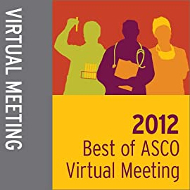 2012 Best of ASCO Symposium Virtual Meeting
