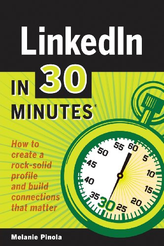 LinkedIn-In-30-Minutes-How-to-create-a-rock-solid-LinkedIn-profile-and-build-connections-that-matter